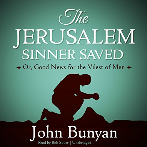 The Jerusalem Sinner Saved